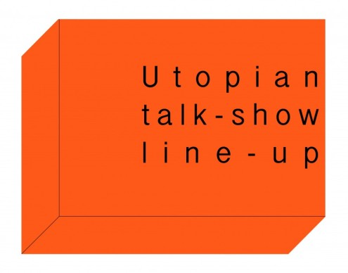 utopian talk-show line-up